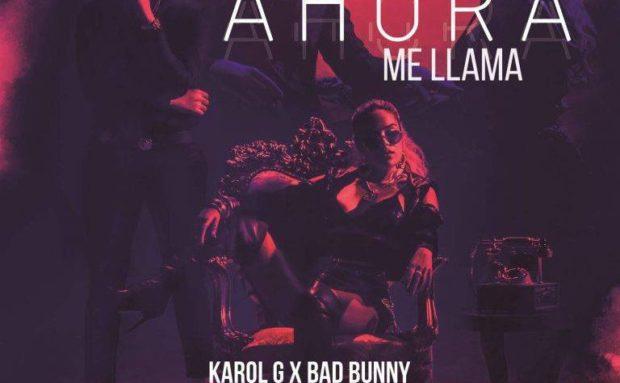 [VIDEO] Karol G – Bad Bunny – Ahora Me Llama
