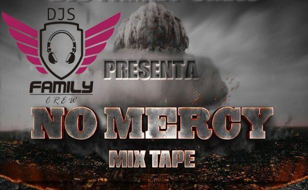 01-@IronPanama – No Mercy Mixtape #djsfamilycrew