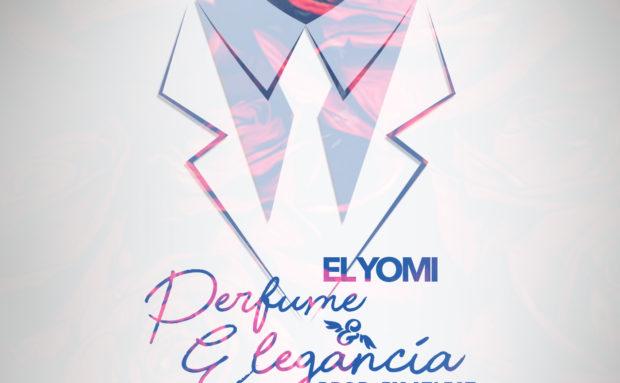 El Yomi – Perfume Y Elegancia (Prod by @AtFatmusica)
