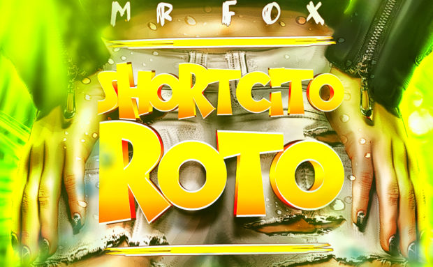 Mr. Fox – Shortcito Roto