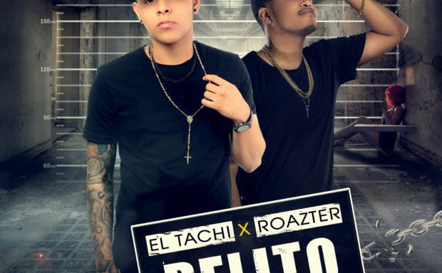 El Tachi Feat. Roazter – Delito
